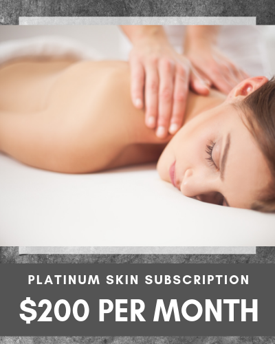 Platinum Skin Subscription $200 per month